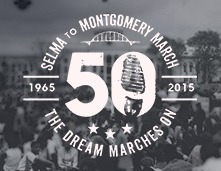 Selma to Montgomery March - The Dream Marches On