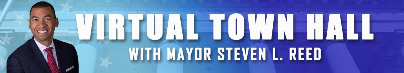 Virtual Town Hall with Mayor Reed